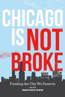 Chicago is not Broke, book cover. By Tom Tresser