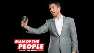 """Pat Tomasulo """"Man of the People"""" Logo, WGN TV Saturday nights at 10 pm"""