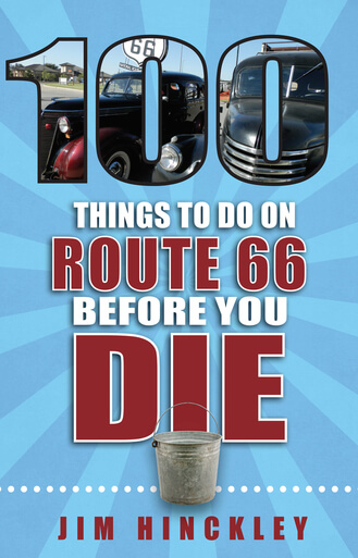 "New book released, ""100 Things to do on Route 66 before You Die"""