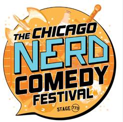 Stage 773 hosts 6th Annual Chicago Nerd Comedy Festival May 17-20