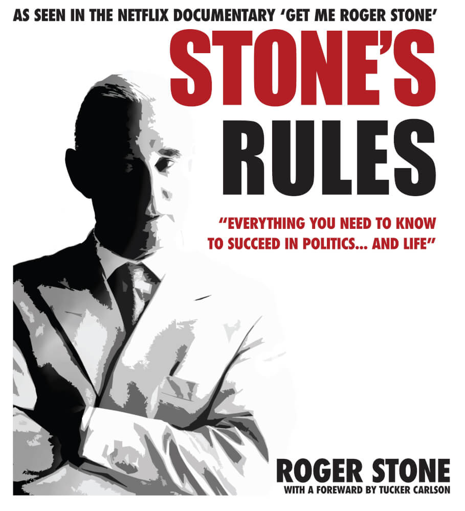 "Book cover for Roger Stone's new book ""Stone's Rules"" available through Amazon.com"