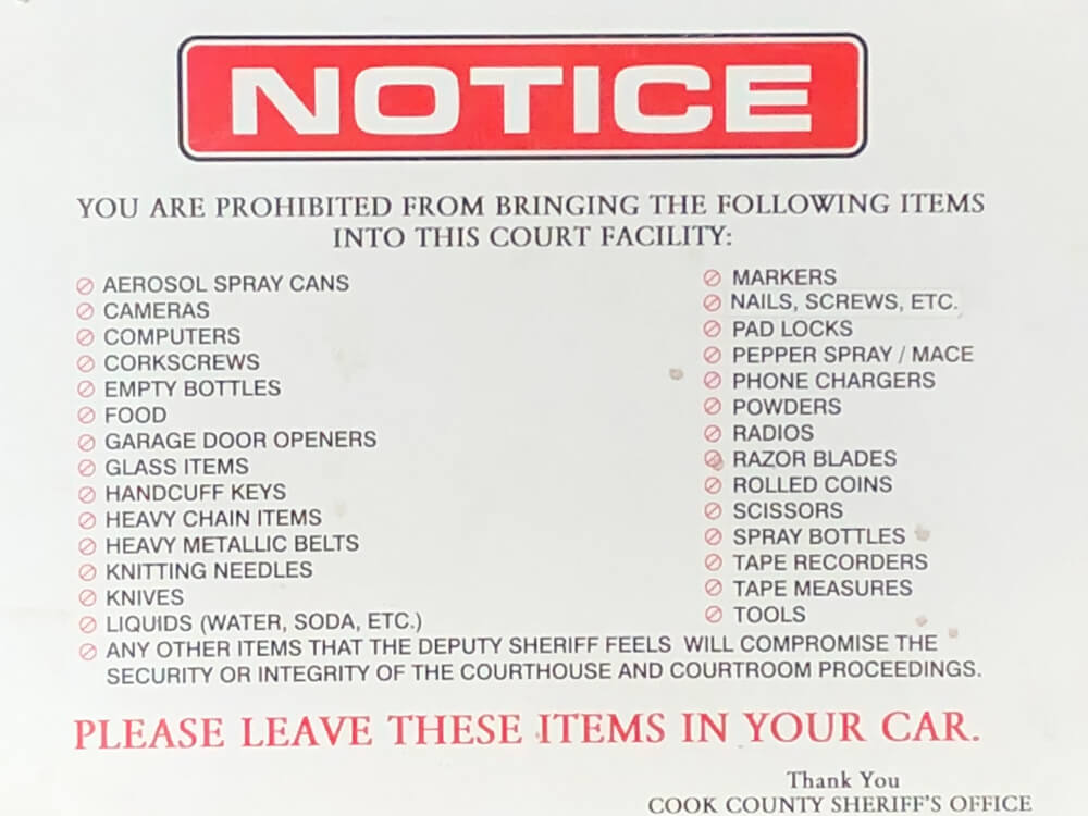 List of items banned in the Circuit Courts, at the 4th District Maywood Circuit Court building in Maywood. Photo courtesy of Ray Hanania
