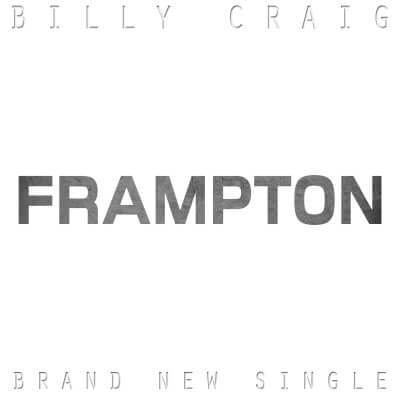 Rock Music Artist Billy Craig Releases brand new single FRAMPTON
