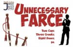 Unnecessary Farce, theatrical performance, poster