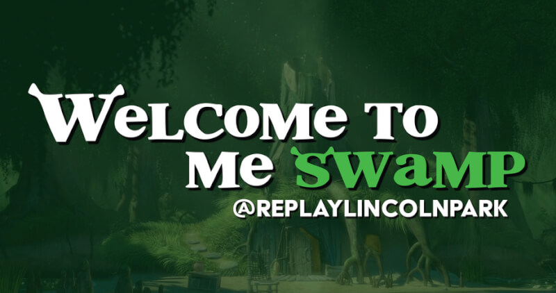 """Replay Lincoln Park invites Shrek Fans to """"Welcome to me Swamp"""" Pop-Up beginning March 13"""