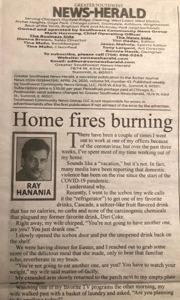 Ray Hanania's column published in the Southwest News Newspaper group lampoons daily life, flared politics, and everything under the sun.