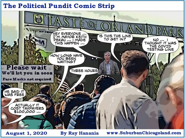 The Political Pundit Comic Strip 08-01-20 Taste of Orland Park