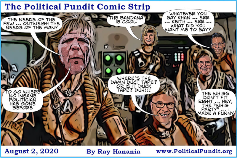 "The Political Pundit Comic Strip for August 2, 2020. ""The Wrath of Keith"" by Ray Hanania"
