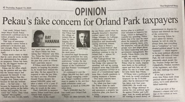 Ray Hanania opinion column in The Regional News Newspaper August 13, 2020 on Orland Park Mayor Keith Pekau's hypocrisy on easing the property tax burden on taxzpayers