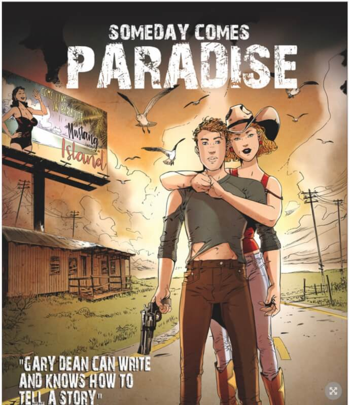 "Announcing New Graphic Novel, ""Someday Comes Paradise"""