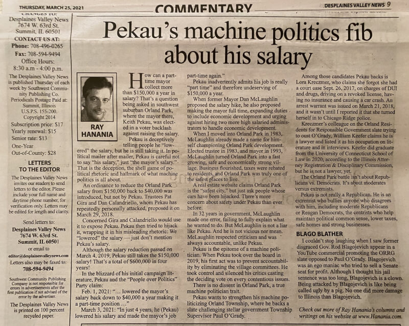 Ray Hanania's syndicated political column in the Des Plaines Valley News, The Regional News Newspapers, the Reporter Newspaper and the Southwest News-Herald newspaper.