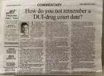 How do you not remember a DUI-drug court date?