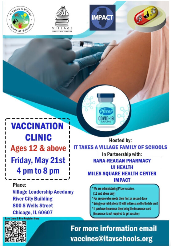 Community Covid-19 Vaccination Clinic Friday, May 21stat Village Leadership Academy in the South Loop