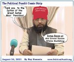 Political Pundit Aug. 24, 2021. Taliban thanks president for boxes of MAGA hats