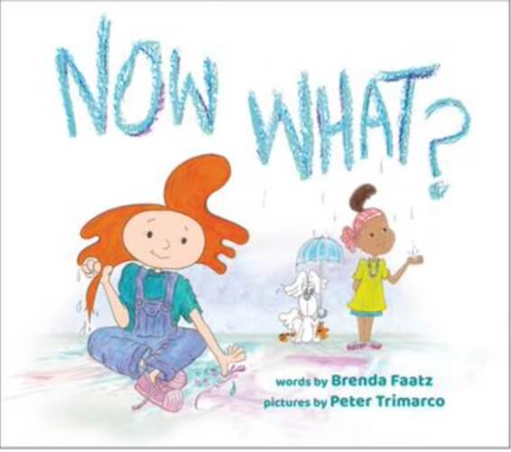 Now What? Children's book from Notable Kids Publishing